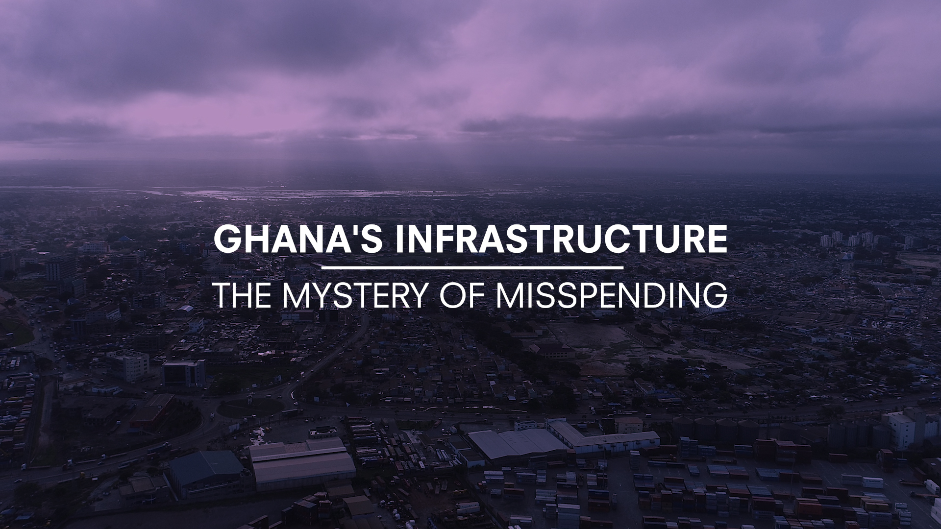 Ghana S Infrastructure The Mystery Of Misspending Igc